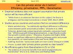 can the private sector do it better efficiency privatisation ppps liberalisation