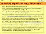 even more empirical evidence on efficiency