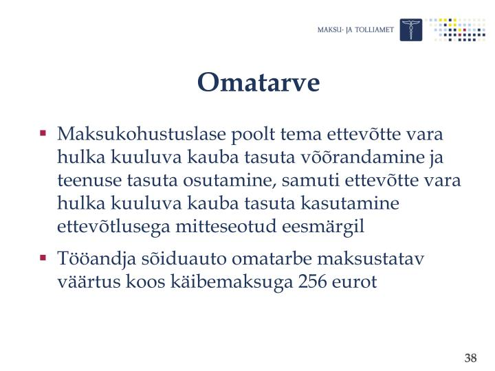 Omatarve