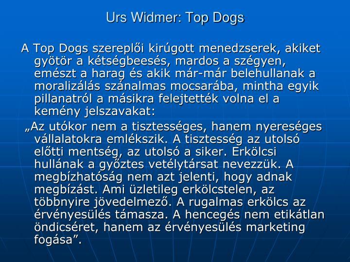 Urs Widmer: Top Dogs