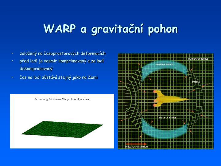 WARP a gravitační pohon