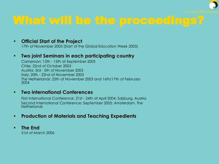 What will be the proceedings?