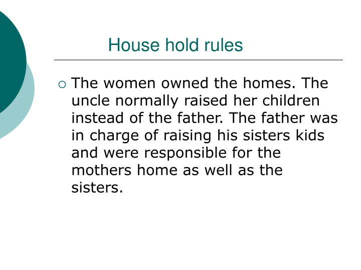 House hold rules
