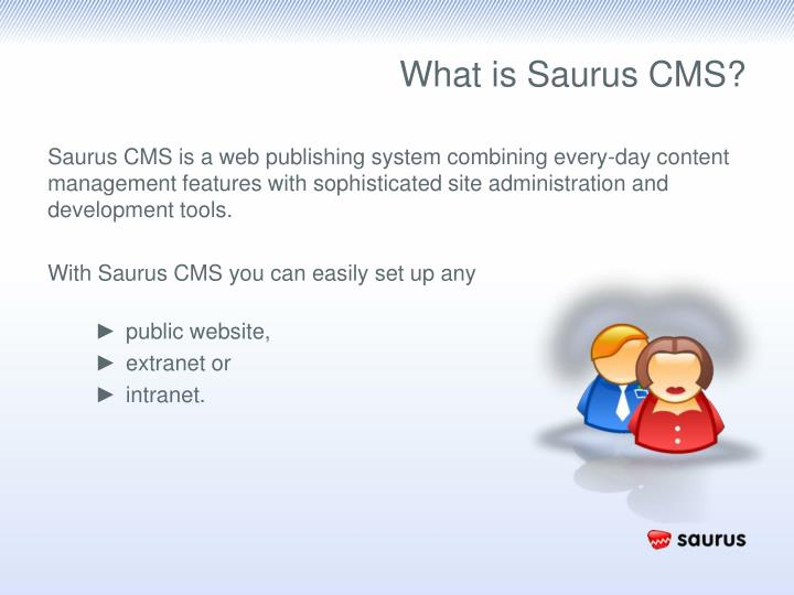 What is Saurus CMS?