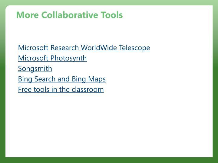 More Collaborative Tools