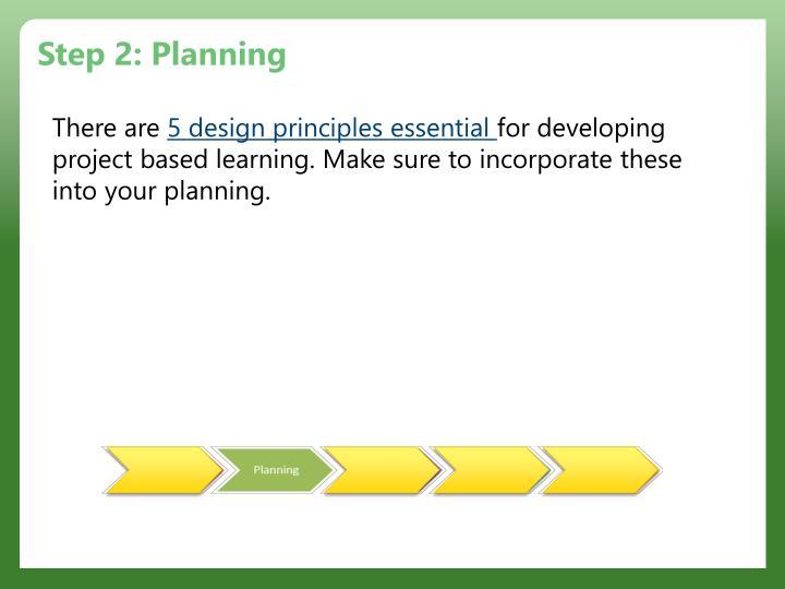 Step 2: Planning