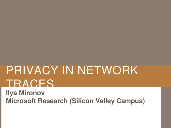 privacy in network traces n.