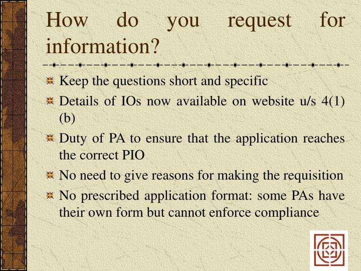 How do you request for information?