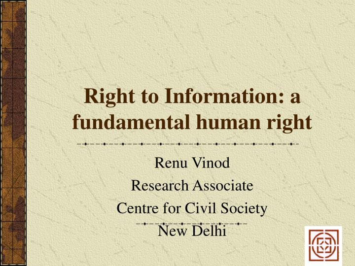 Right to information a fundamental human right