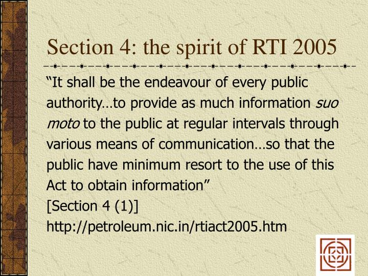 Section 4: the spirit of RTI 2005