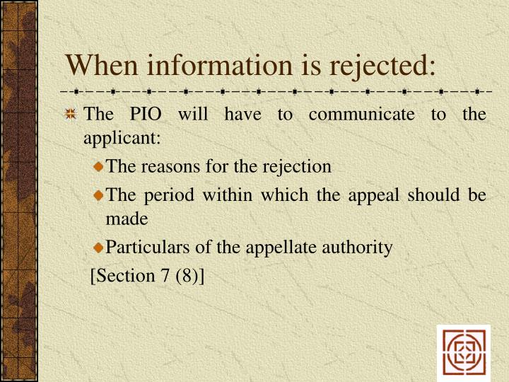 When information is rejected: