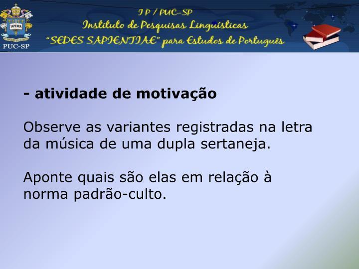 - atividade de motivação