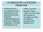 la mision de la iglesia primitiva