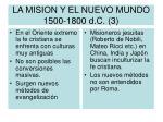 la mision y el nuevo mundo 1500 1800 d c 3