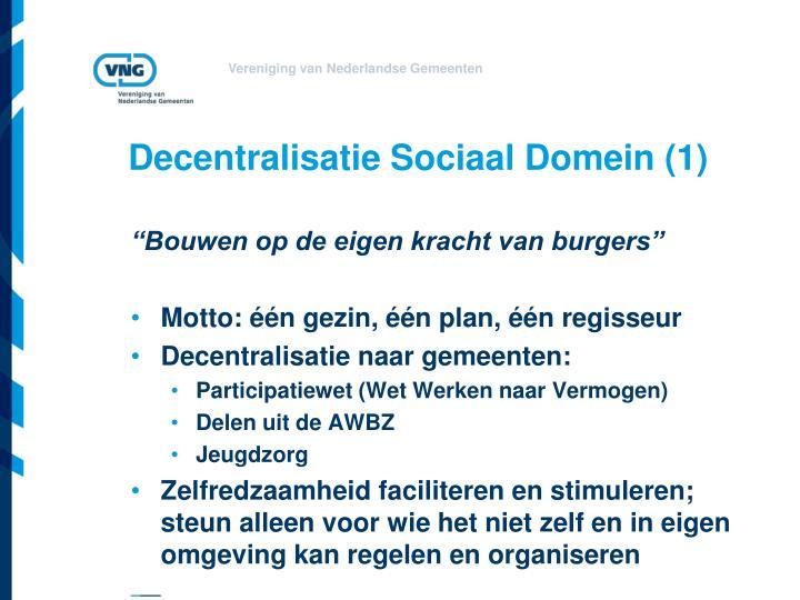 Decentralisatie sociaal domein 1