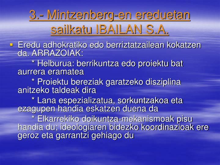 3.- Mintzenberg-en ereduetan sailkatu
