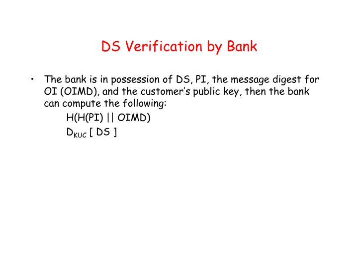 DS Verification by Bank