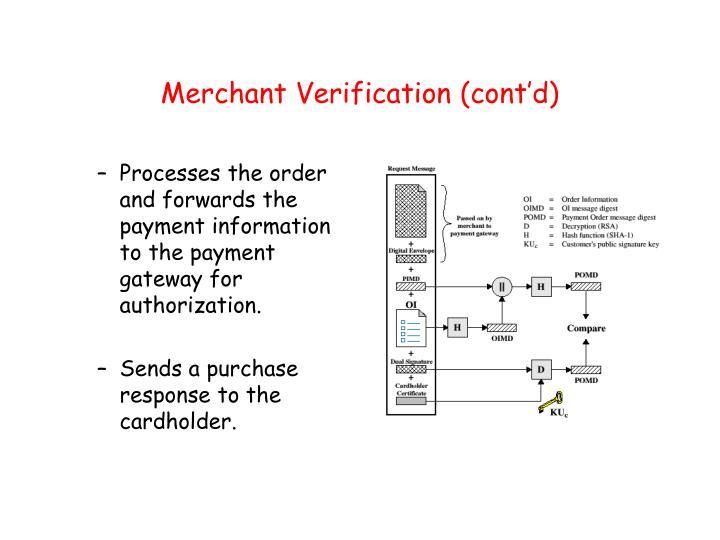 Merchant Verification (cont'd)