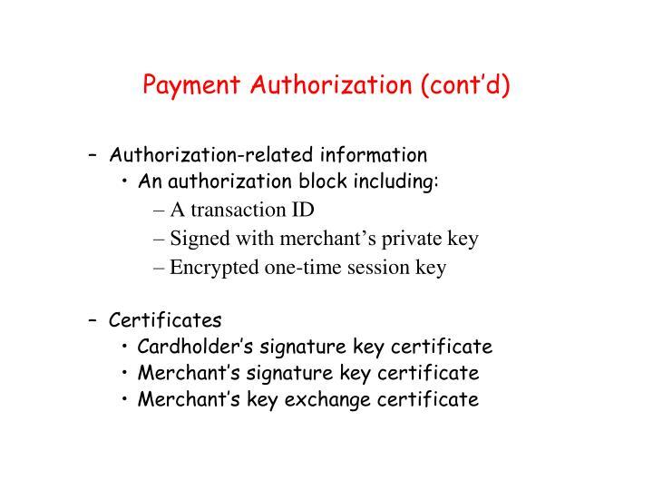 Payment Authorization (cont'd)