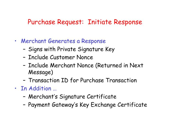 Purchase Request:  Initiate Response