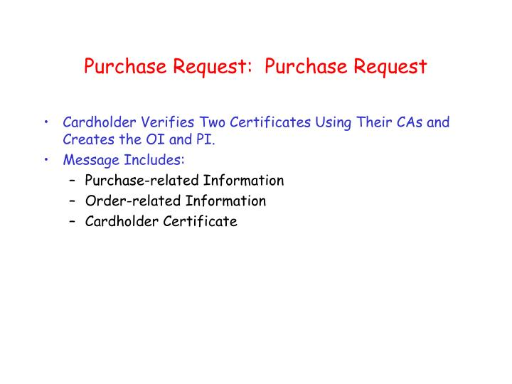 Purchase Request:  Purchase Request