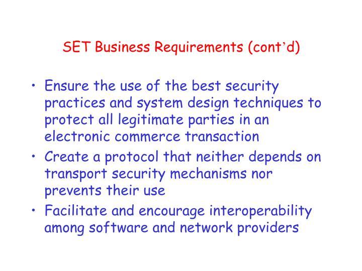 SET Business Requirements (cont