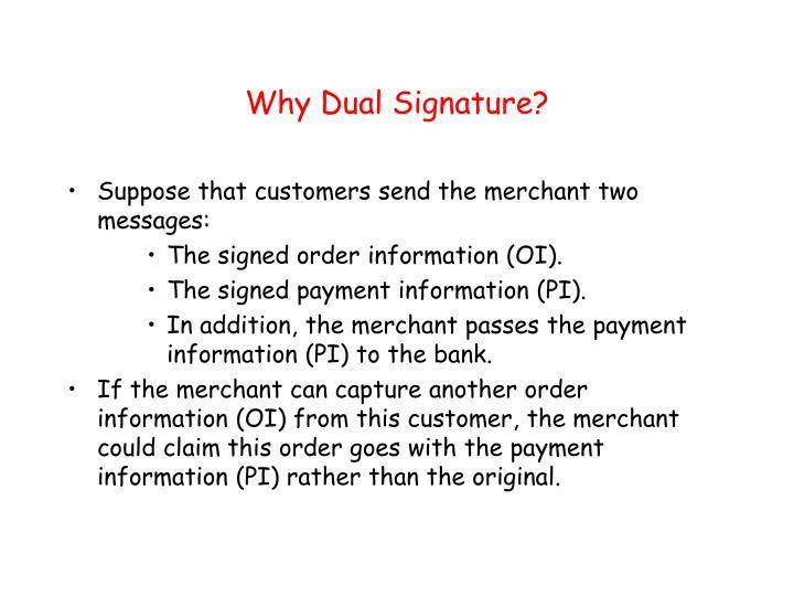 Why Dual Signature?
