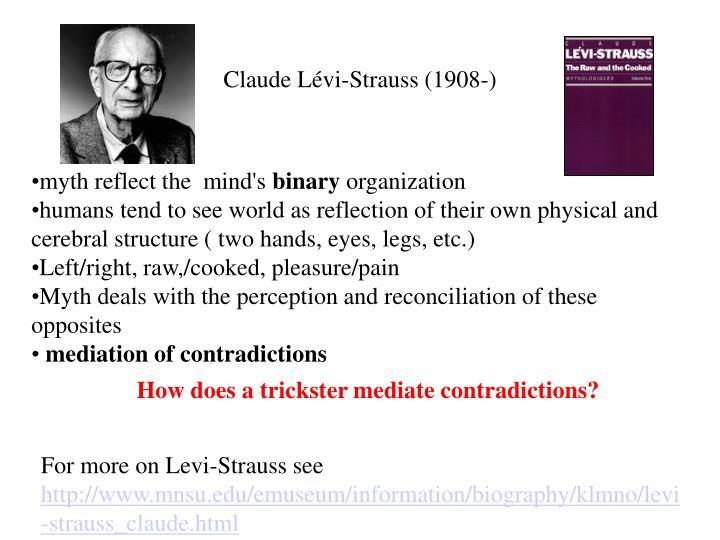 Claude Lévi-Strauss (1908-)