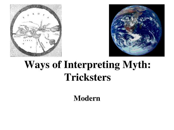 Ways of Interpreting Myth: