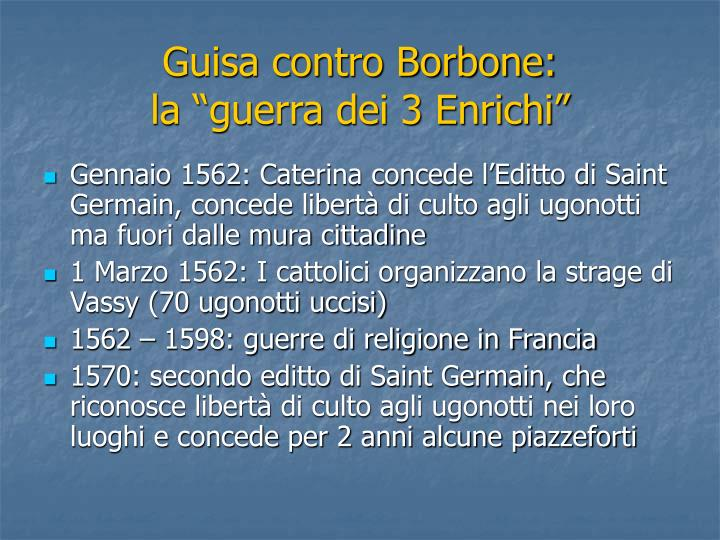 Guisa contro Borbone: