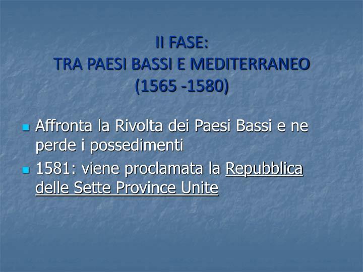 II FASE: