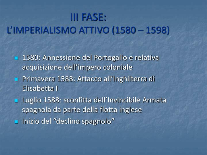 III FASE: