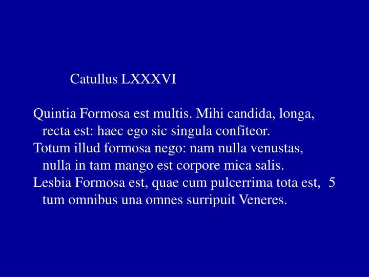 Catullus LXXXVI