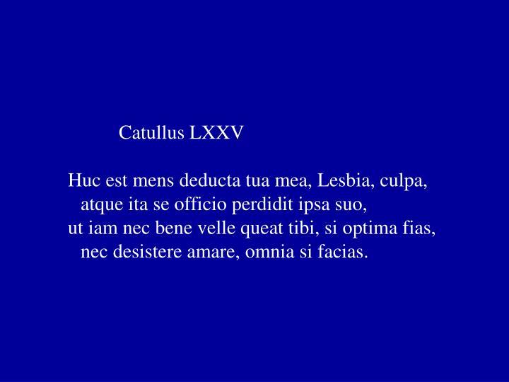 Catullus LXXV