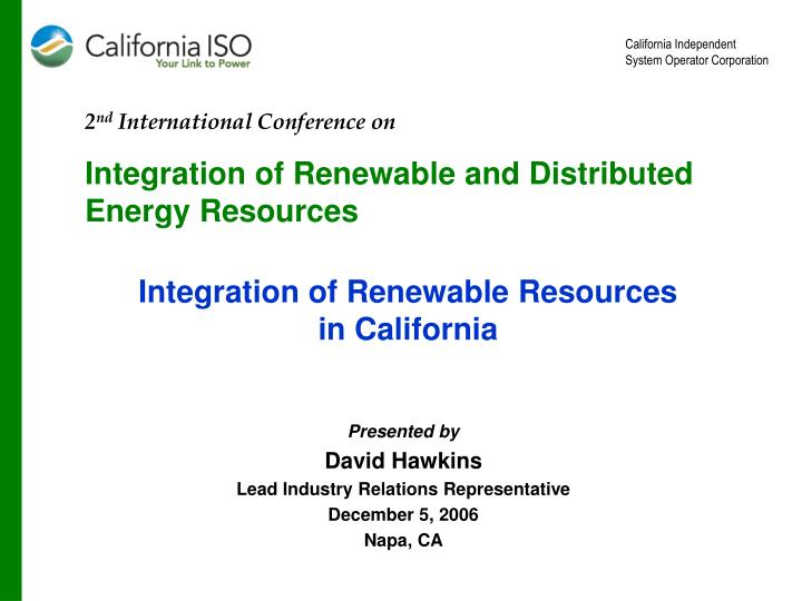 Integration of renewable resources in california
