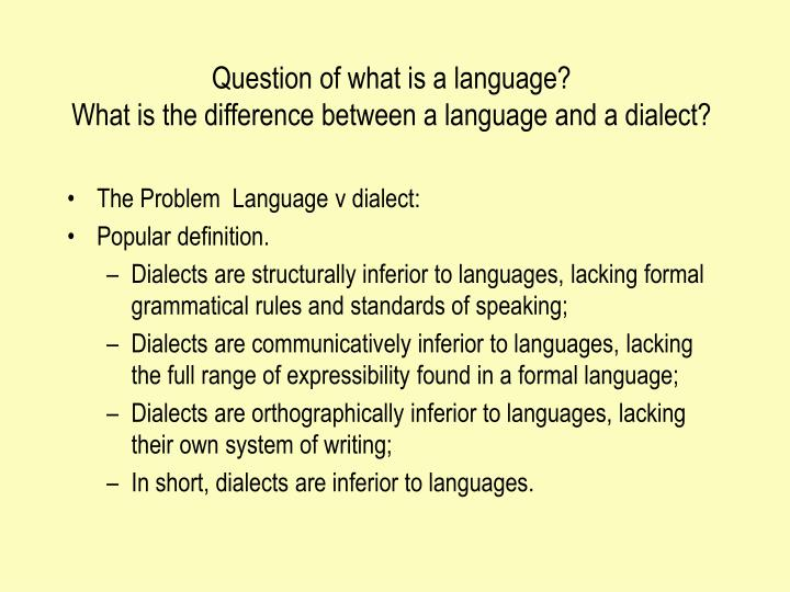 Question Of What Is A Language? What Is The Difference Between ...