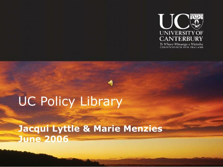 uc policy library jacqui lyttle marie menzies june 2006
