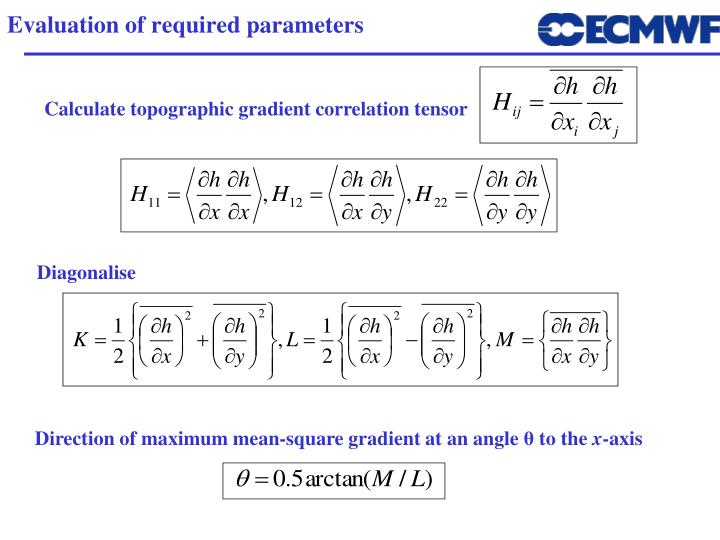 Evaluation of required parameters