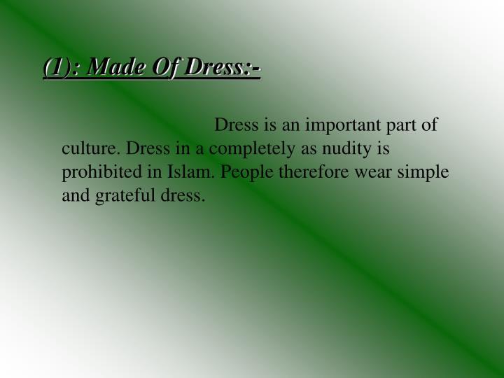(1): Made Of Dress:-