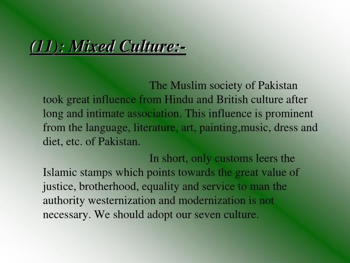(11): Mixed Culture:-