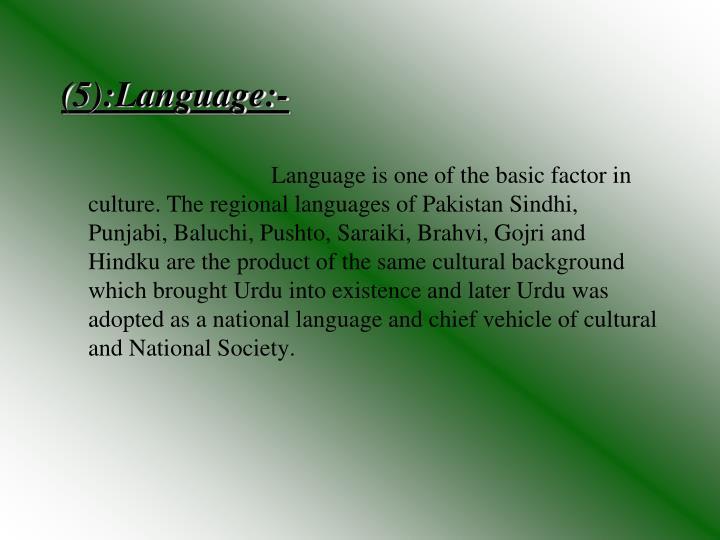 (5):Language:-