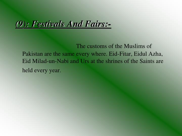(9): Festivals And Fairs:-