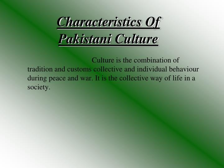 Characteristics of pakistani culture