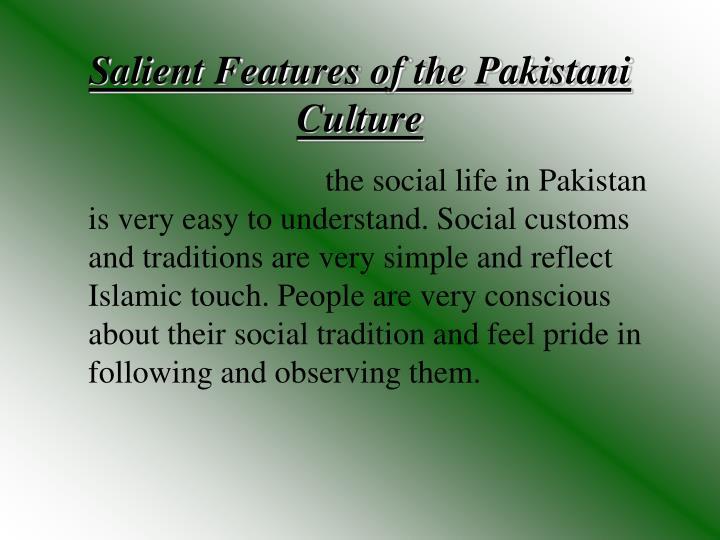 Salient Features of the Pakistani Culture