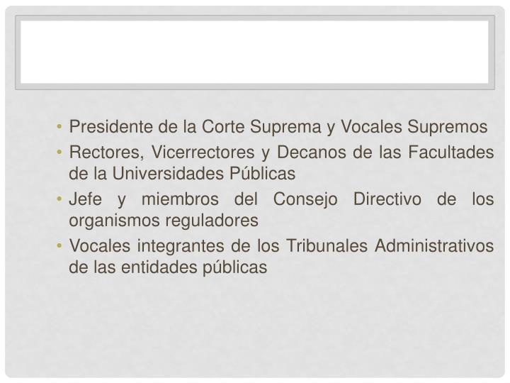 Presidente de la Corte Suprema y Vocales Supremos