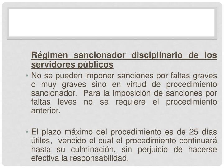 Régimen sancionador disciplinario de los servidores públicos