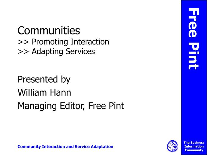Communities promoting interaction adapting services