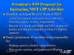 president s 9 99 proposal for increasing nist cip activities