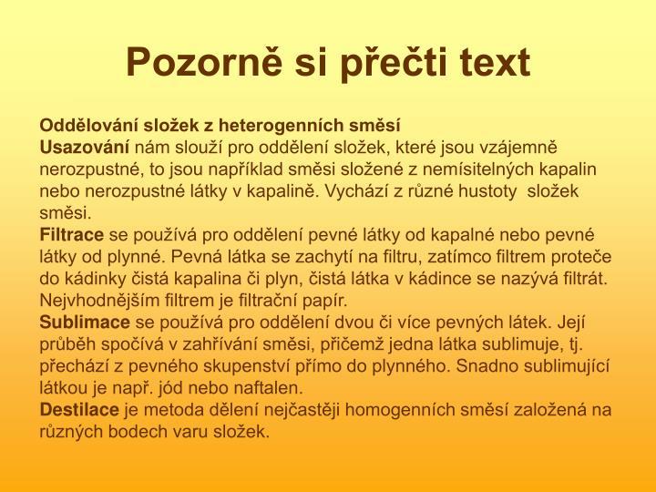 Pozorně si přečti text