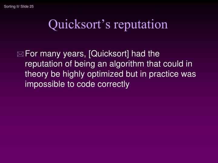 Quicksort's reputation